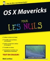 OS X Mavericks Pour les Nuls ebook by Bob LEVITUS