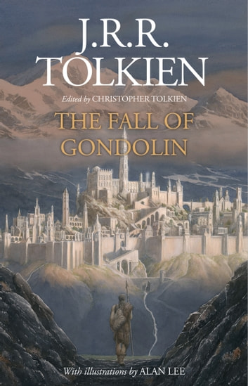 The Fall of Gondolin ebook by J. R. R. Tolkien