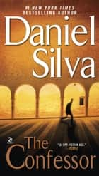 The Confessor ebook by Daniel Silva