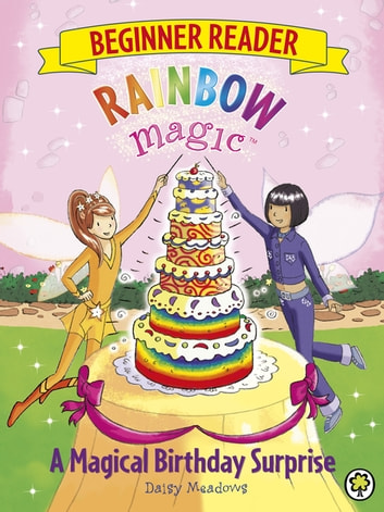 A Magical Birthday Surprise - Book 3 ebook by Daisy Meadows
