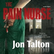 The Pain Nurse audiobook by Jon Talton, Poisoned Pen Press