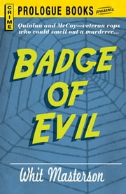Badge of Evil ebook by Whit Masterson