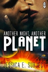 Another Night, Another Planet ebook by Jessica E. Subject