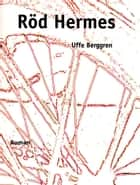 Röd Hermes ebook by Uffe Berggren