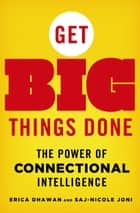 Get Big Things Done ebook by Erica Dhawan,Saj-nicole Joni