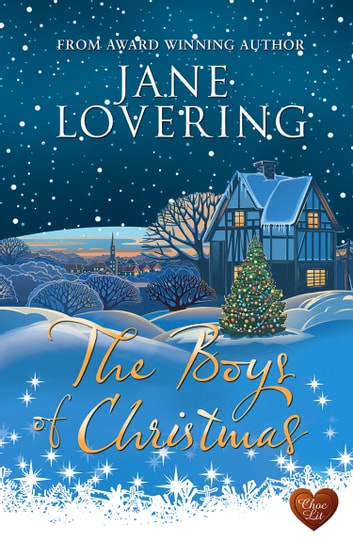 Boys of Christmas (Choc Lit) ebook by Jane Lovering