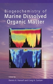 Biogeochemistry of Marine Dissolved Organic Matter ebook by
