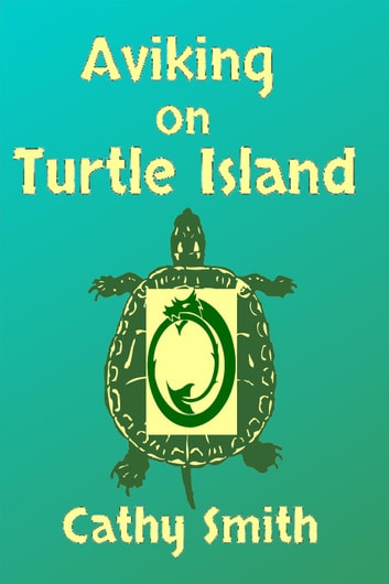Aviking on Turtle Island: A Short Reads Set ebook by Cathy Smith
