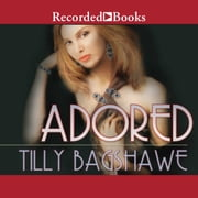 Adored audiobook by Tilly Bagshawe