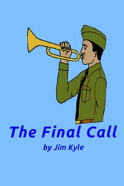 The Final Call ebook by Jim Kyle