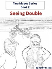 Seeing Double ebook by Kathy J. Scott