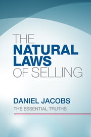 The Natural Laws of Selling ebook by Daniel Jacobs