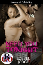 Need You Tonight ebook by Jezebel Jorge
