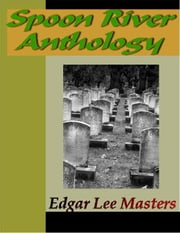 Spoon River Anthology ebook by Kobo.Web.Store.Products.Fields.ContributorFieldViewModel