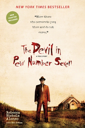 The Devil in Pew Number Seven ebook by Rebecca Nichols Alonzo