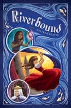 Riverbound ebook by Melinda Beatty