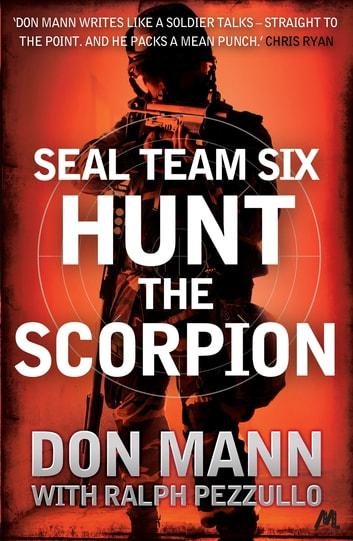 SEAL Team Six Book 2: Hunt the Scorpion ebook by Don Mann,Ralph Pezzullo