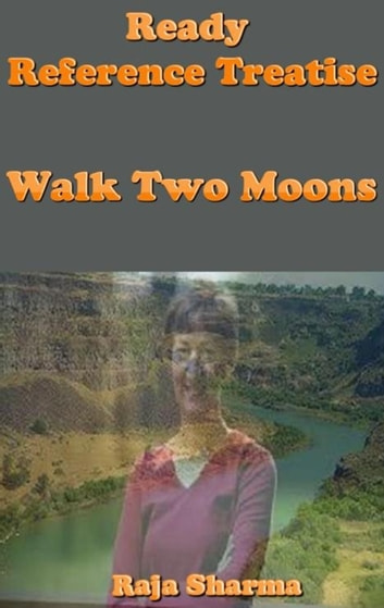 Ready Reference Treatise: Walk Two Moons ebook by Raja Sharma