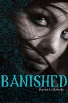 Banished eBook by Sophie Littlefield