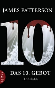 Das 10. Gebot - Women's Murder Club - - Thriller eBook by James Patterson, Leo Strohm