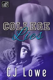 College Lies ebook by CJ Lowe