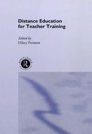 Distance Education for Teacher Training ebook by