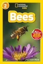 National Geographic Readers: Bees ebook by Laura Marsh