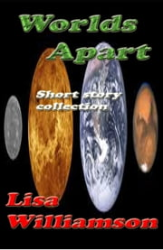 Worlds Apart ebook by Lisa Williamson