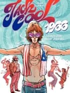 Jack Cool - Tome 1 - Jack Cool - Tome 1 ebook by Jack Manini, Olivier Mangin