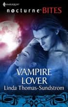 Vampire Lover ebook by Linda Thomas-Sundstrom