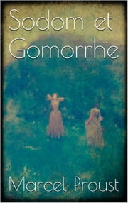 Sodom et Gomorrhe ebook by Marcel Proust