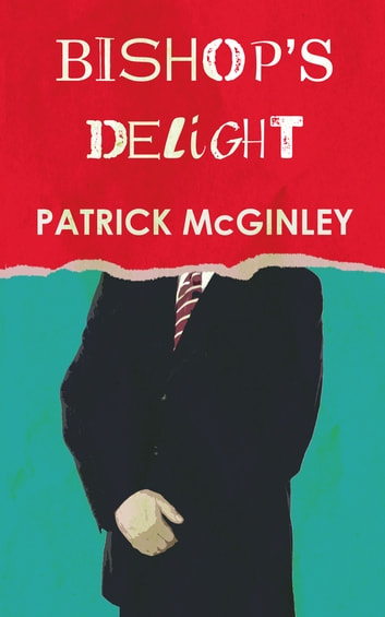Bishop's Delight ebook by Patrick McGinley