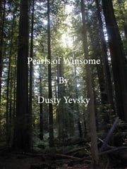 Pearls of Winsome ebook by Dusty Yevsky