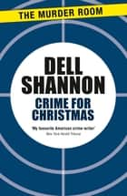 Crime for Christmas ebook by Dell Shannon