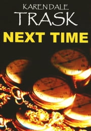 Next Time ebook by Karen Dale Trask
