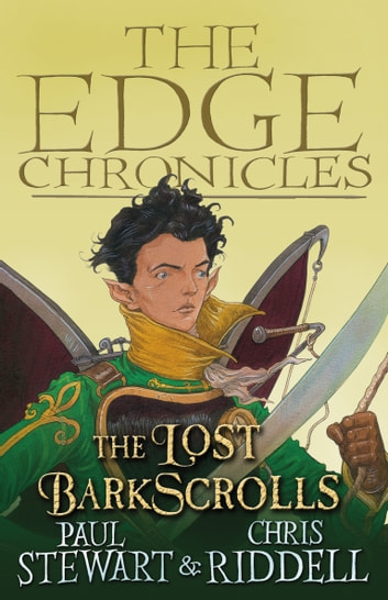 The Lost Barkscrolls - The Edge Chronicles ebook by Paul Stewart,Chris Riddell