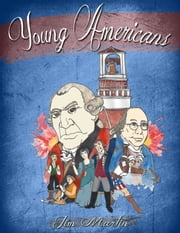 Young Americans: Save The Colonies ebook by Jim Martin