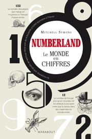 Numberland, le monde en chiffres eBook by Mitchell Symons