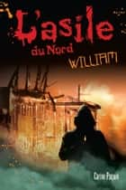 William - Tome 2 eBook by Carine Paquin