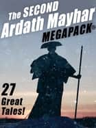 The Second Ardath Mayhar MEGAPACK®: 27 Science Fiction & Fantasy Tales ekitaplar by Ardath Mayhar