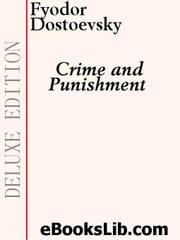 Crime and Punishment ebook by Dostoevsky, Fyodor Mikhailovich
