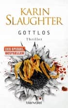 Gottlos ebook by Karin Slaughter,Sophie Zeitz