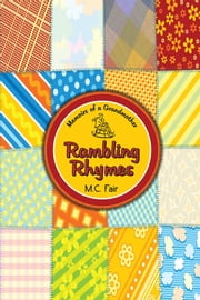 Memoirs of a Grandmother - Rambling Rhymes ebook by M.C. Fair