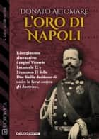 L'oro di Napoli ebook by Donato Altomare
