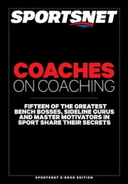Coaches on Coaching ebook by Sportsnet