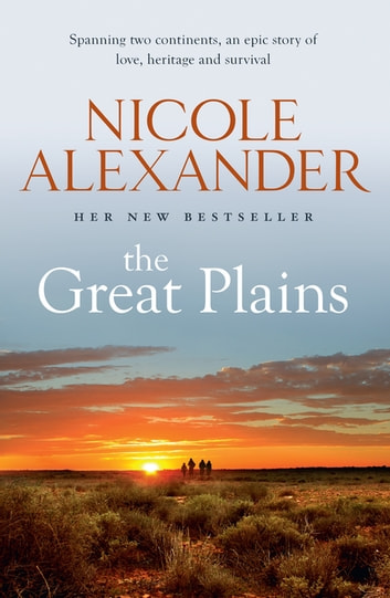 The Great Plains ebook by Nicole Alexander