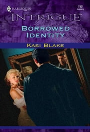 Borrowed Identity ebook by Kasi Blake