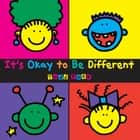 It's Okay To Be Different ebook by Todd Parr