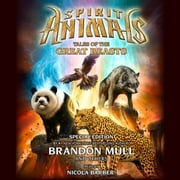 Spirit Animals: Special Edition #1: Tales of the Great Beasts audiobook by Brandon Mull