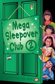 Mega Sleepover 2 (The Sleepover Club) ebook by Rose Impey,Narinder Dhami